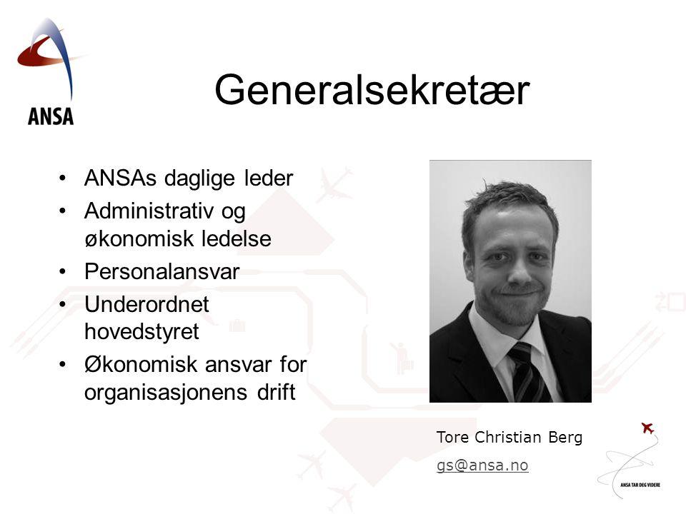 Generalsekretær ANSAs daglige leder Administrativ og økonomisk ledelse Personalansvar Underordnet hovedstyret Økonomisk ansvar for organisasjonens drift Tore Christian Berg gs@ansa.no