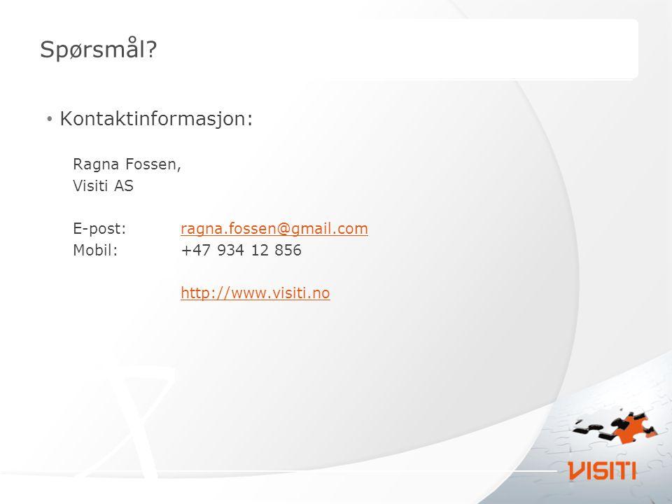 Kontaktinformasjon: Ragna Fossen, Visiti AS E-post: ragna.fossen@gmail.comragna.fossen@gmail.com Mobil:+47 934 12 856 http://www.visiti.no Spørsmål?