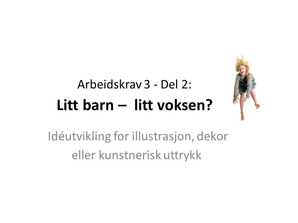 Tema: Litt barn – litt voksen.Produkt: Illustrasjon til artikkel om ungdom og pubertet.