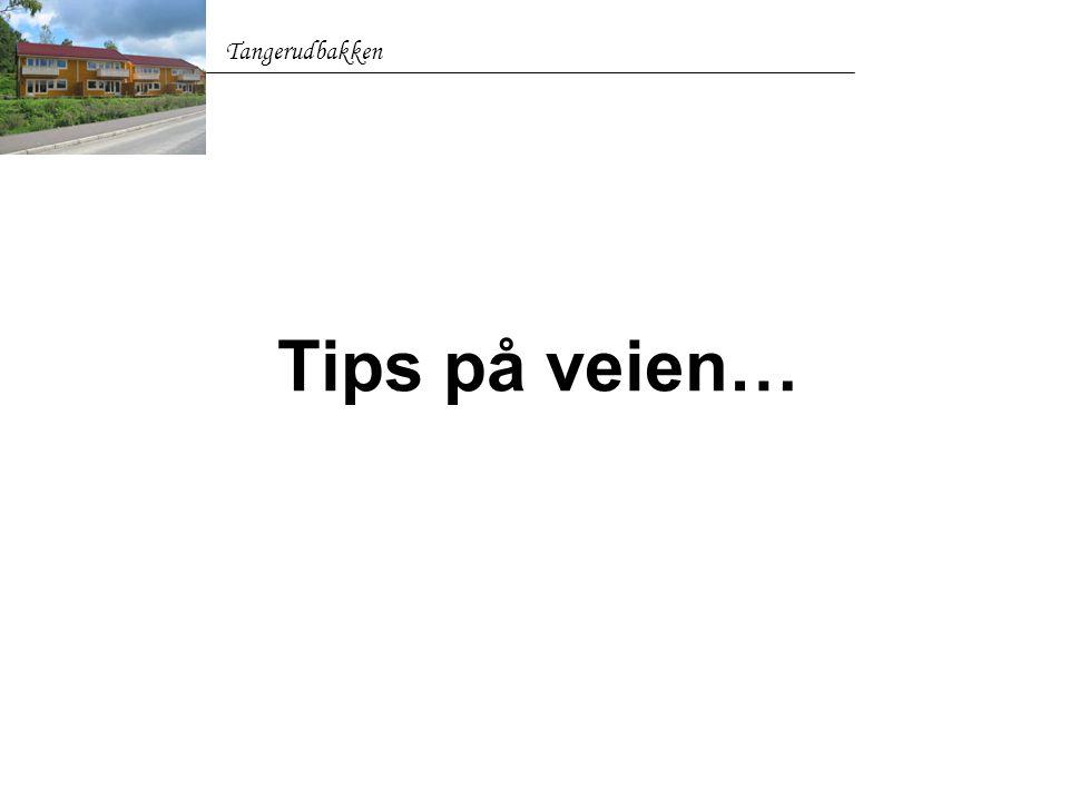 Tips på veien… Tangerudbakken