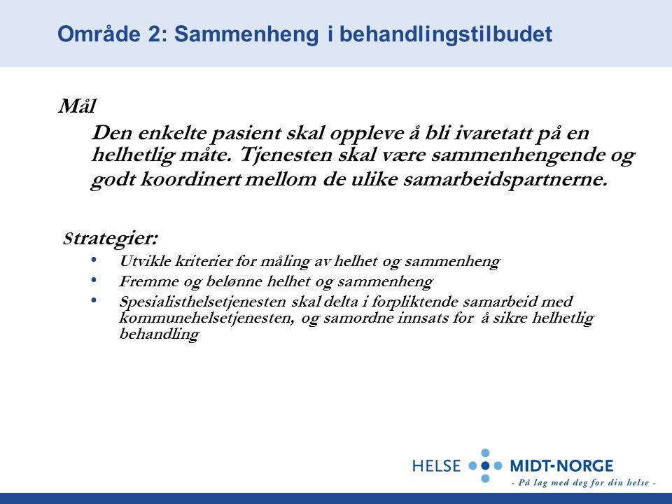 Strategiske føringer 3: Økonomi Eierstrategien har en særlig oppgave i å vise hvordan Helse Midt-Norge skal nå sine økonomiske målsettinger.