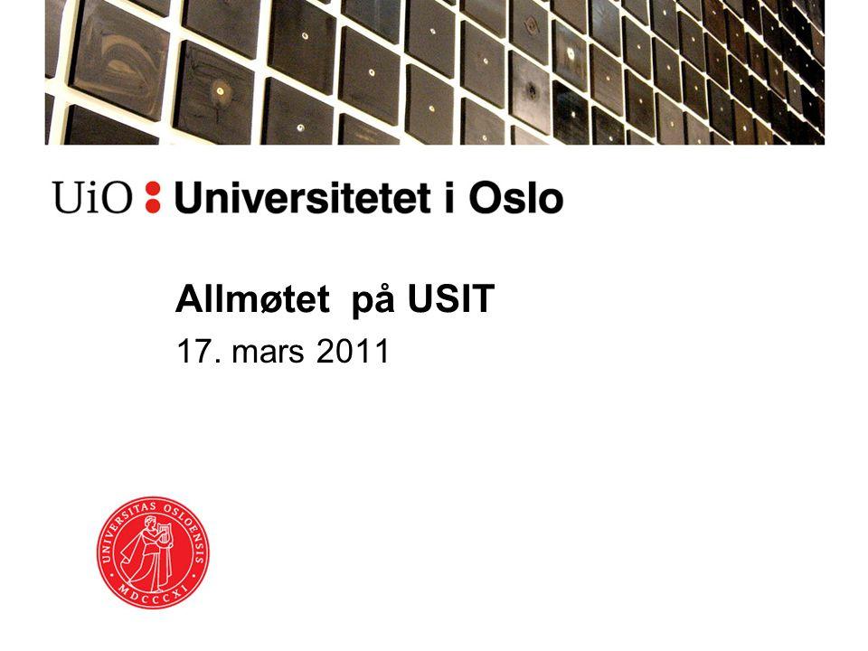 Agenda Informasjon fra IT-direktøren USIT 2.0