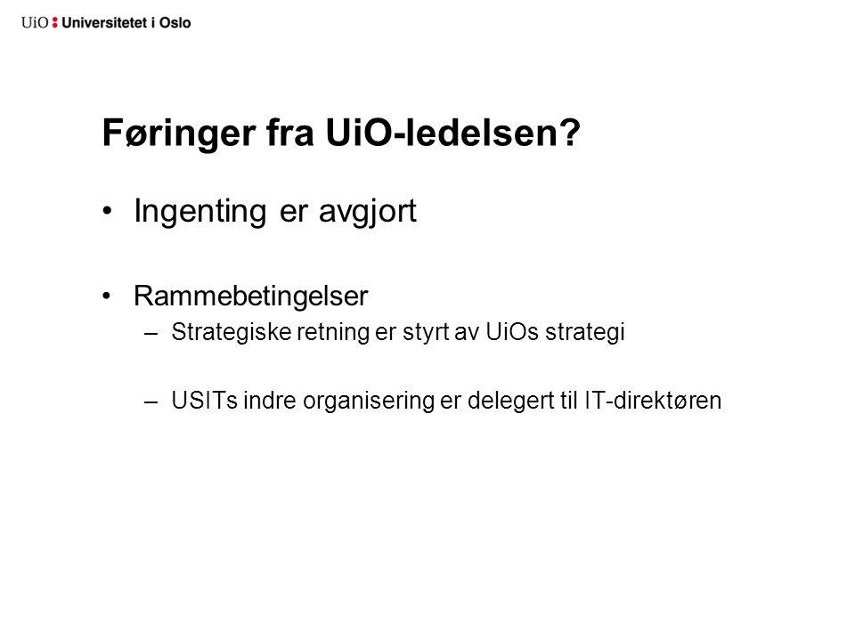 Føringer fra UiO-ledelsen.