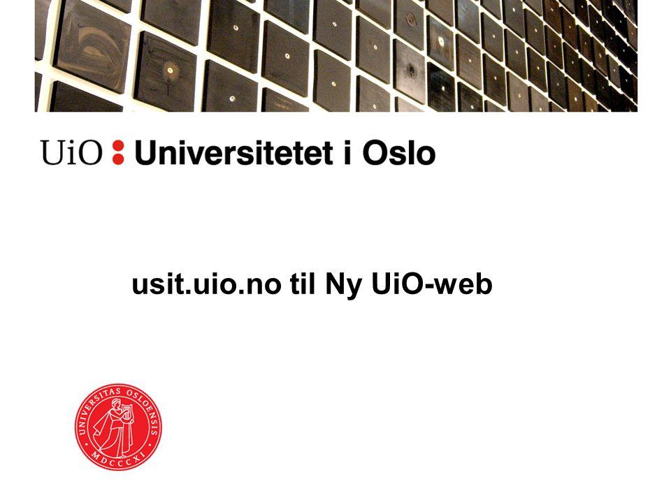 usit.uio.no til Ny UiO-web