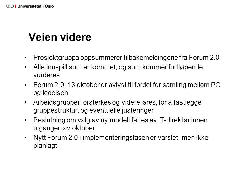 Veien videre Prosjektgruppa oppsummerer tilbakemeldingene fra Forum 2.0 Alle innspill som er kommet, og som kommer fortløpende, vurderes Forum 2.0, 13