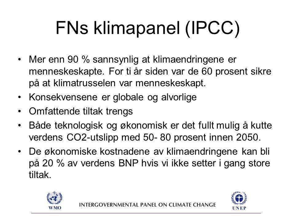 FNs klimapanel (IPCC) Mer enn 90 % sannsynlig at klimaendringene er menneskeskapte.
