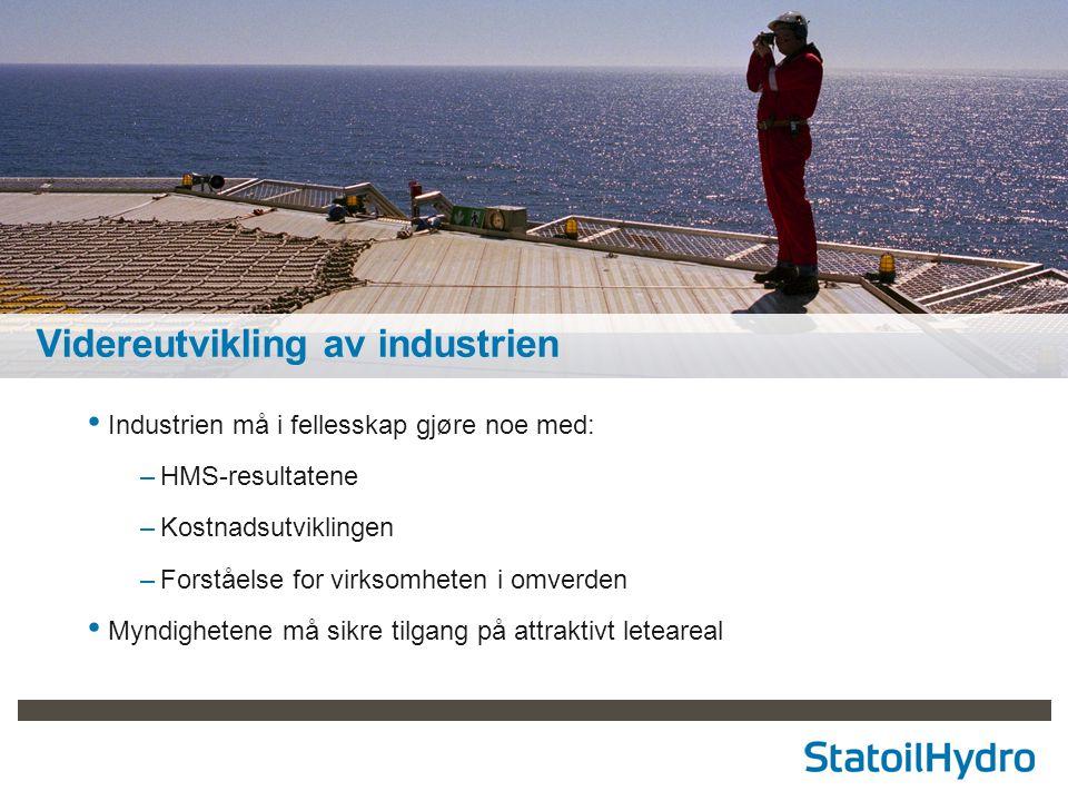15 Videreutvikling av industrien Industrien må i fellesskap gjøre noe med: –HMS-resultatene –Kostnadsutviklingen –Forståelse for virksomheten i omverd