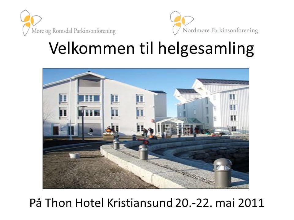 Velkommen til helgesamling På Thon Hotel Kristiansund 20.-22. mai 2011