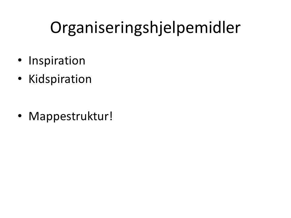Organiseringshjelpemidler Inspiration Kidspiration Mappestruktur!