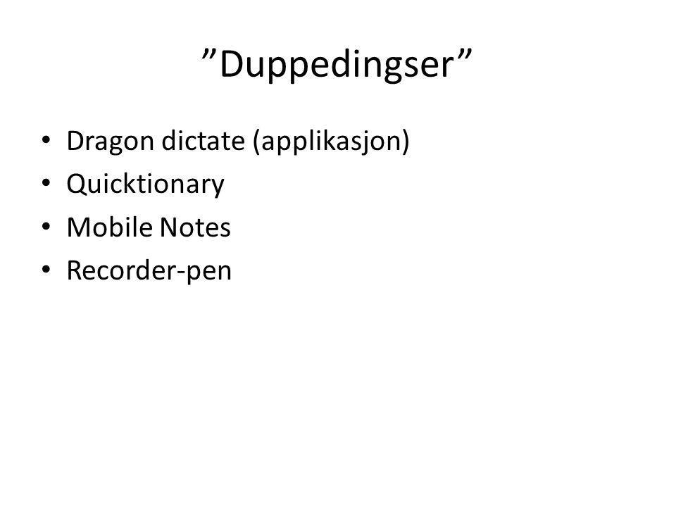 """Duppedingser"" Dragon dictate (applikasjon) Quicktionary Mobile Notes Recorder-pen"