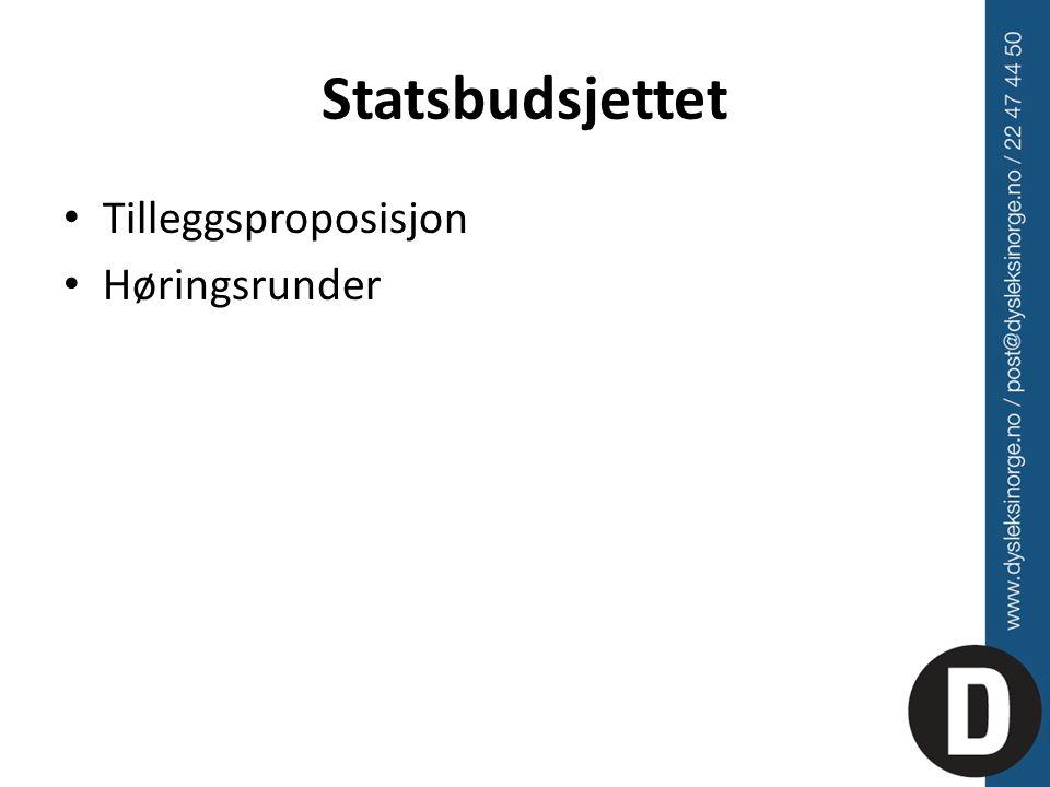 Statsbudsjettet Tilleggsproposisjon Høringsrunder