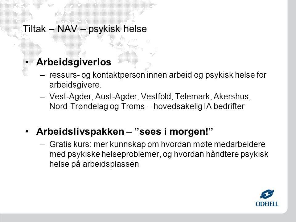 Tiltak – NAV – psykisk helse Arbeidsgiverlos –ressurs- og kontaktperson innen arbeid og psykisk helse for arbeidsgivere.