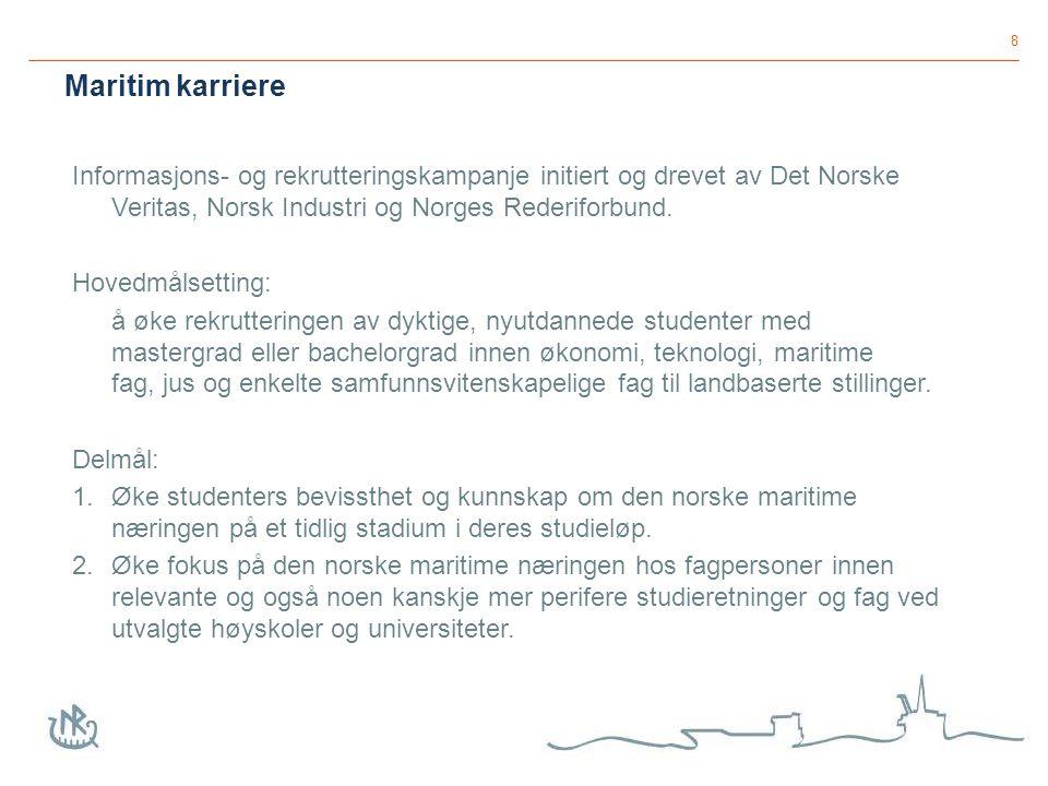 9 Informasjonstiltak: www.maritimkarriere.nowww.maritimkarriere.no og Introduction to Norwegian Maritime Industry foredrag Tiltak rettet mot utvalgte utdanningsinstitusjoner som kan gjøre utdanningene mer attraktive for studentene og lærerkreftene - prosjektoppgaver / bachelor- og masteroppgaver - praksisopphold - bedriftsbesøk - gjesteforelesninger I tett dialog med utdanningsinstitusjonene og studentforeningene blir nå følgende tema diskutert; - Praksisplasser (nasjonalt og internasjonalt) - Caser - Bruk av programmer for utveksling - Fagseminarer - Kombinasjonsutdanninger (studier og jobb) - Sommerjobb - Tilgang til forkurs - Maritim sommerskole (for både studenter og lærere) Tiltak