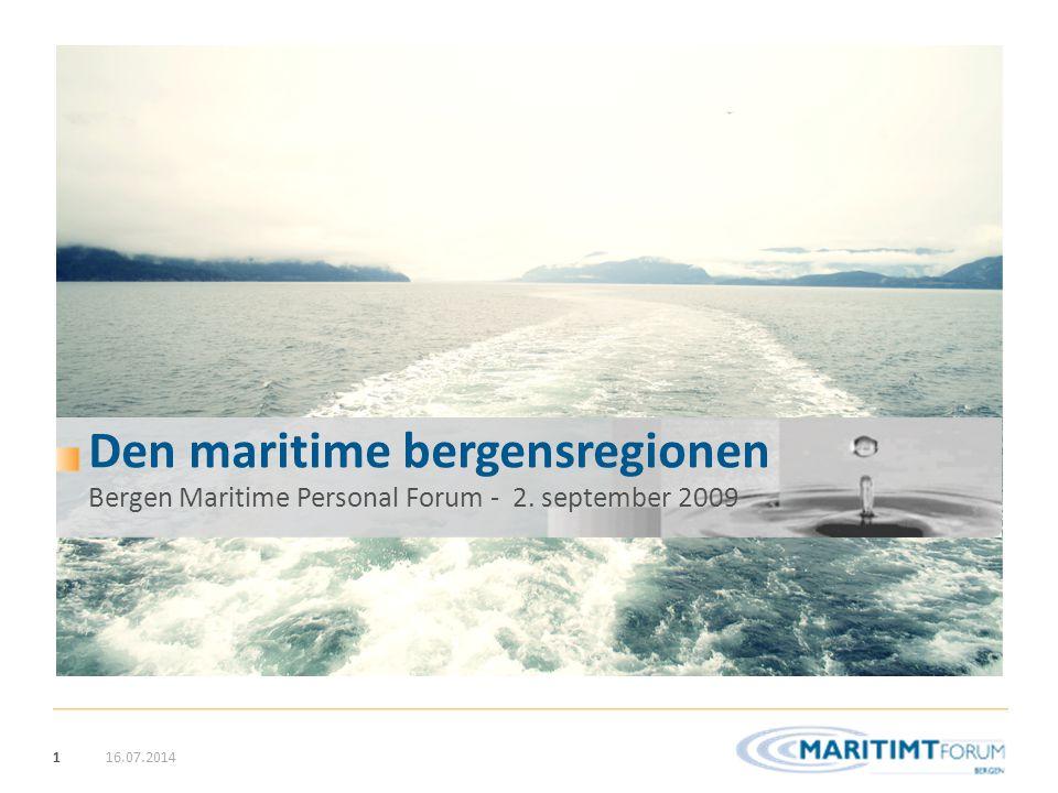 22 Hovedstrategi 1 Synliggjøre bergensregionen som unik (også) i maritim sammenheng, ved å fokusere på Bergensområdets særegne drift- og operasjonskompetanse 03.09.2009