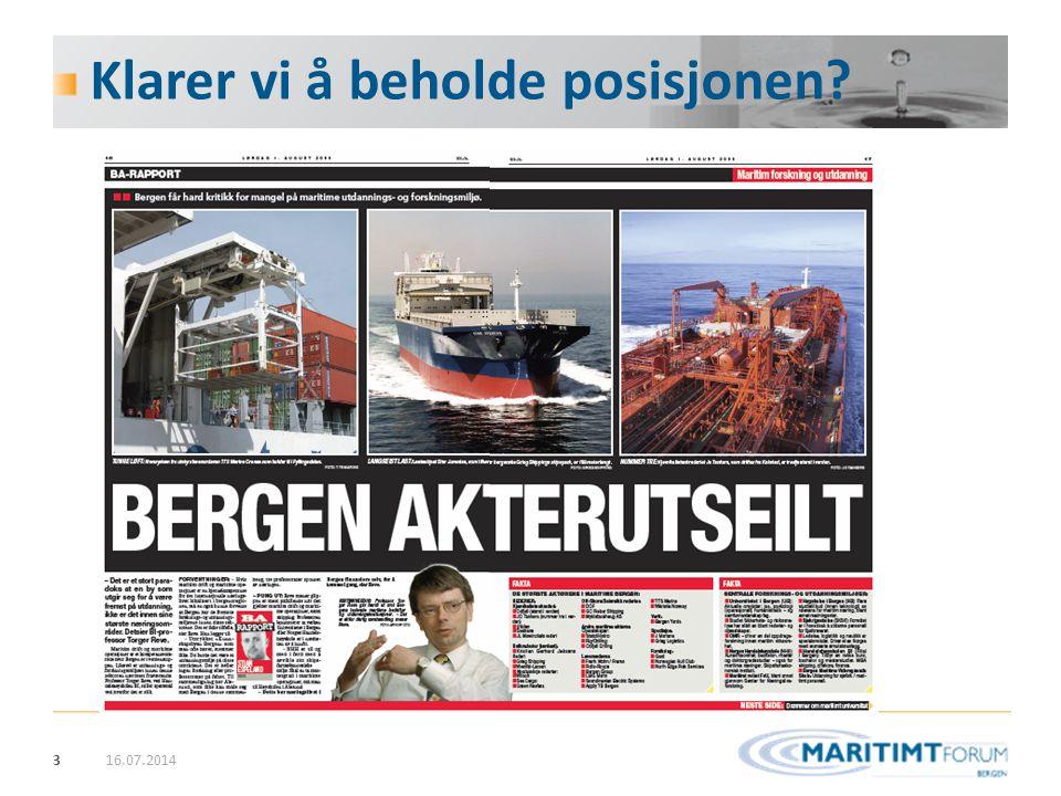 4 Klar tale 16.07.2014 Professor Torger Reve: (2009)  Bergensregionen - Internasjonal ledende posisjon innen maritim drift og operasjon .