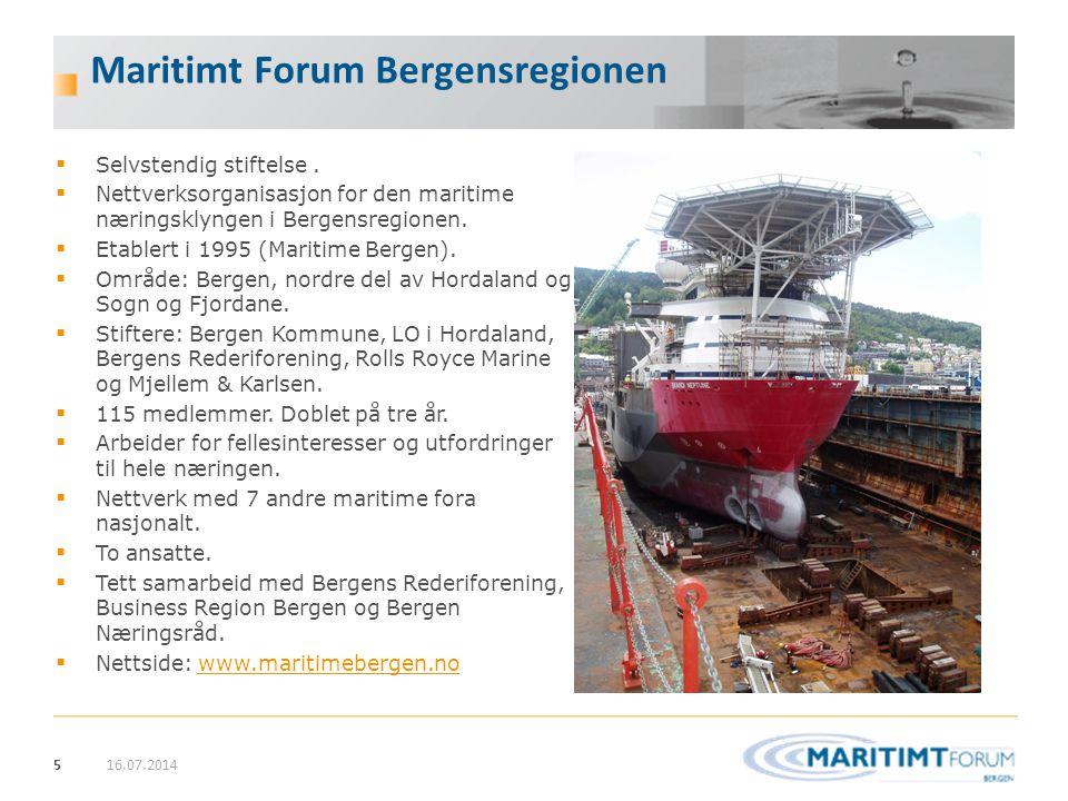 5 Maritimt Forum Bergensregionen  Selvstendig stiftelse.  Nettverksorganisasjon for den maritime næringsklyngen i Bergensregionen.  Etablert i 1995