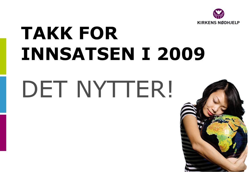 TAKK FOR INNSATSEN I 2009 DET NYTTER!