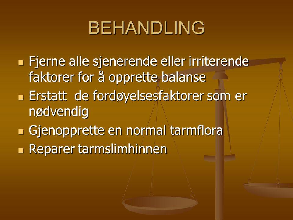 BEHANDLING Fjerne alle sjenerende eller irriterende faktorer for å opprette balanse Fjerne alle sjenerende eller irriterende faktorer for å opprette b