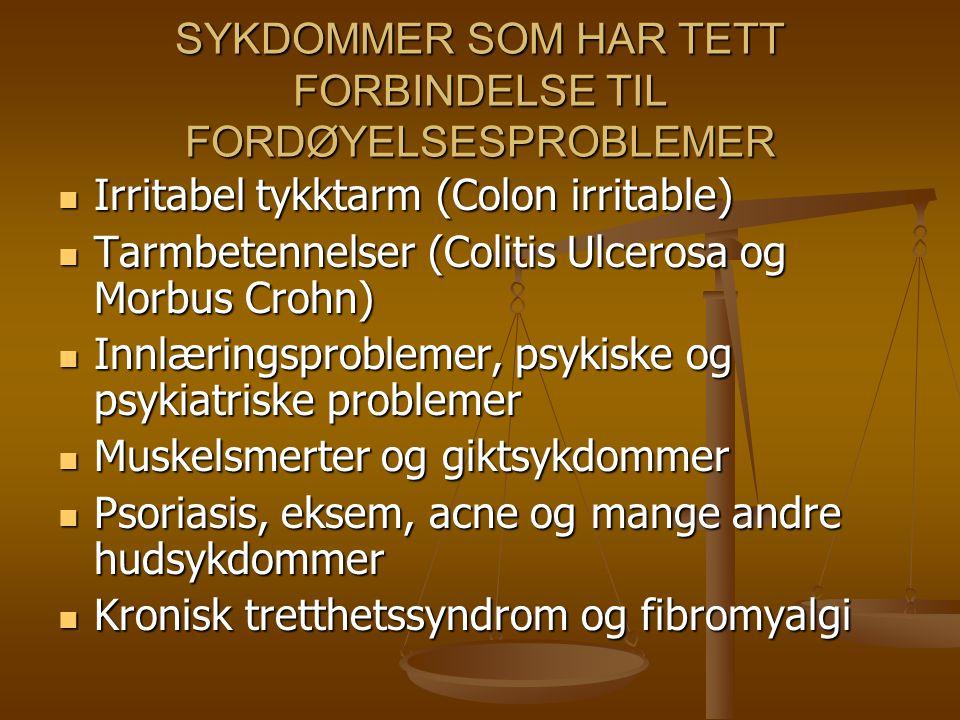 SYKDOMMER SOM HAR TETT FORBINDELSE TIL FORDØYELSESPROBLEMER Irritabel tykktarm (Colon irritable) Irritabel tykktarm (Colon irritable) Tarmbetennelser