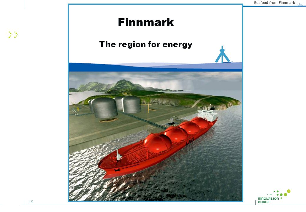 15 Finnmark The region for energy