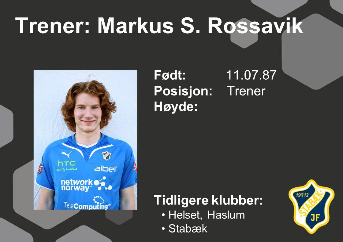 Trener: Markus S.