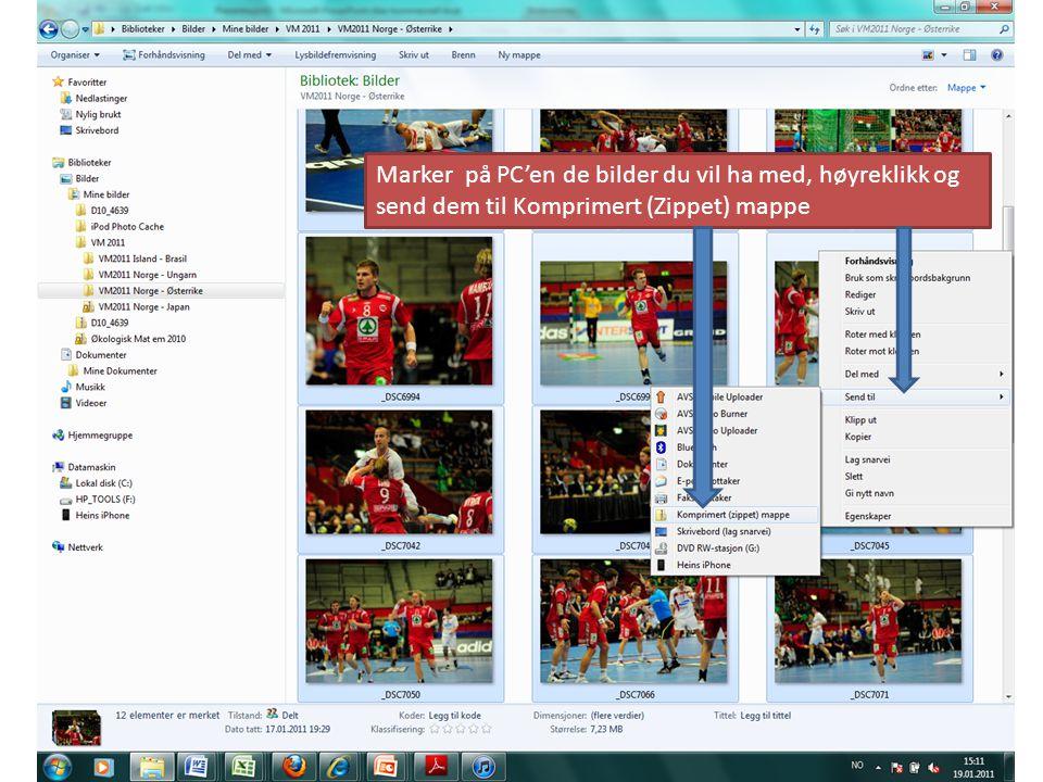 Marker på PC'en de bilder du vil ha med, høyreklikk og send dem til Komprimert (Zippet) mappe