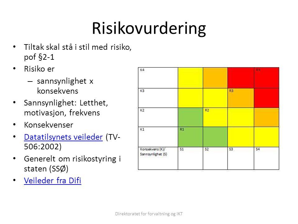 Risikovurdering Tiltak skal stå i stil med risiko, pof §2-1 Risiko er – sannsynlighet x konsekvens Sannsynlighet: Letthet, motivasjon, frekvens Konsek