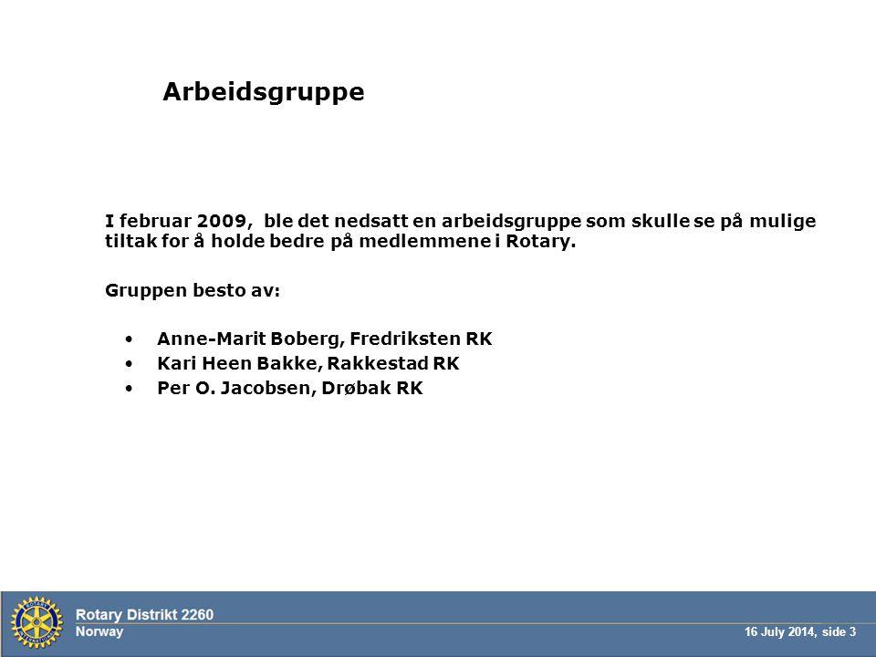 16 July 2014, side 24 Guvernørens Månedsbrev: – her kan det være rom for forbedringer.