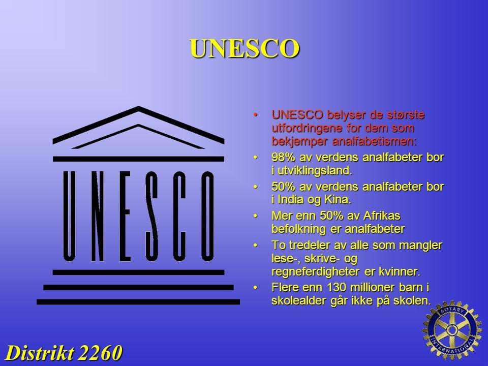 UNESCO Distrikt 2260 UNESCO belyser de største utfordringene for dem som bekjemper analfabetismen:UNESCO belyser de største utfordringene for dem som