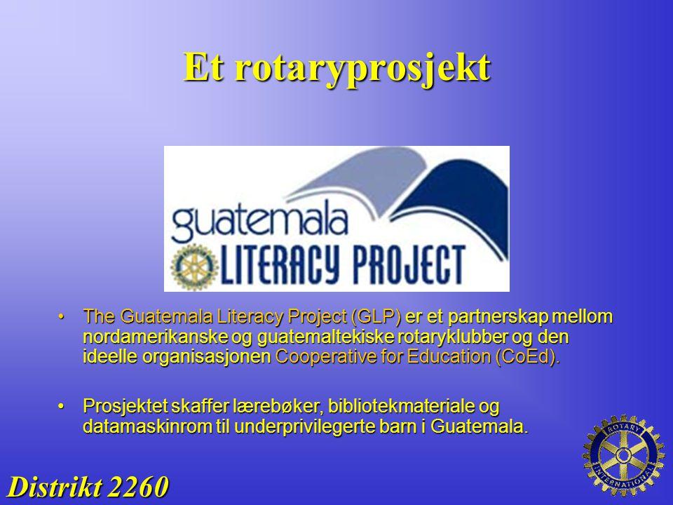 Et rotaryprosjekt The Guatemala Literacy Project (GLP) er et partnerskap mellom nordamerikanske og guatemaltekiske rotaryklubber og den ideelle organi