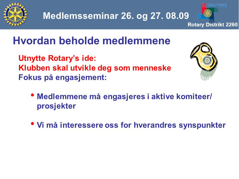 Rotary Distrikt 2260 Medlemsseminar 26. og 27.