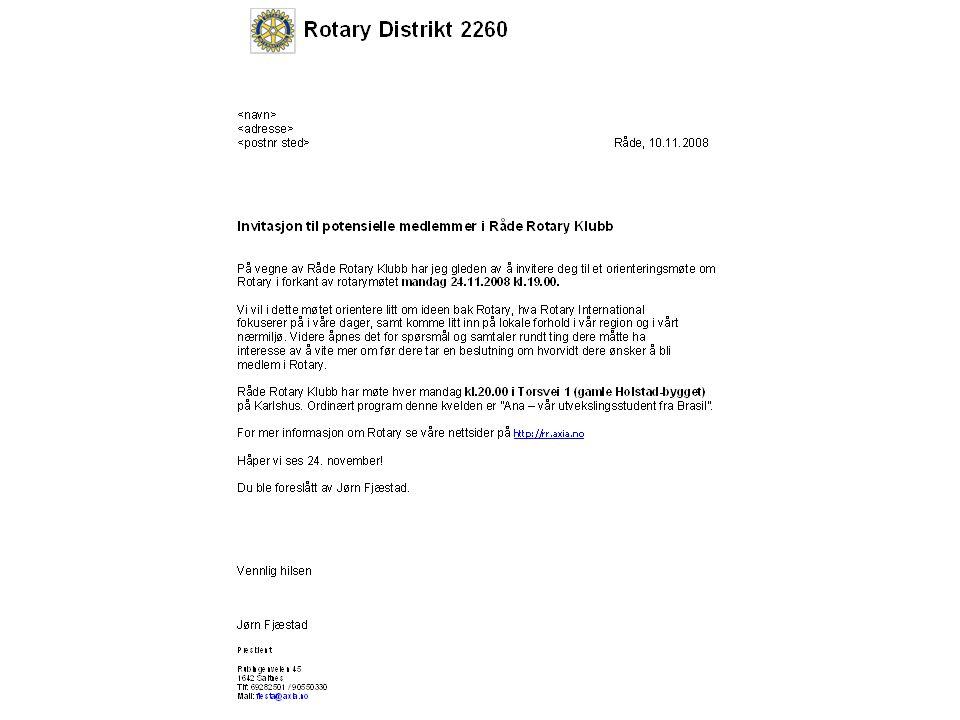 Rotary Distrikt 2260 Medlemsrekruttering I presidentperioden Det er opp til klubbene å organisere opptak av nye medlemmer.