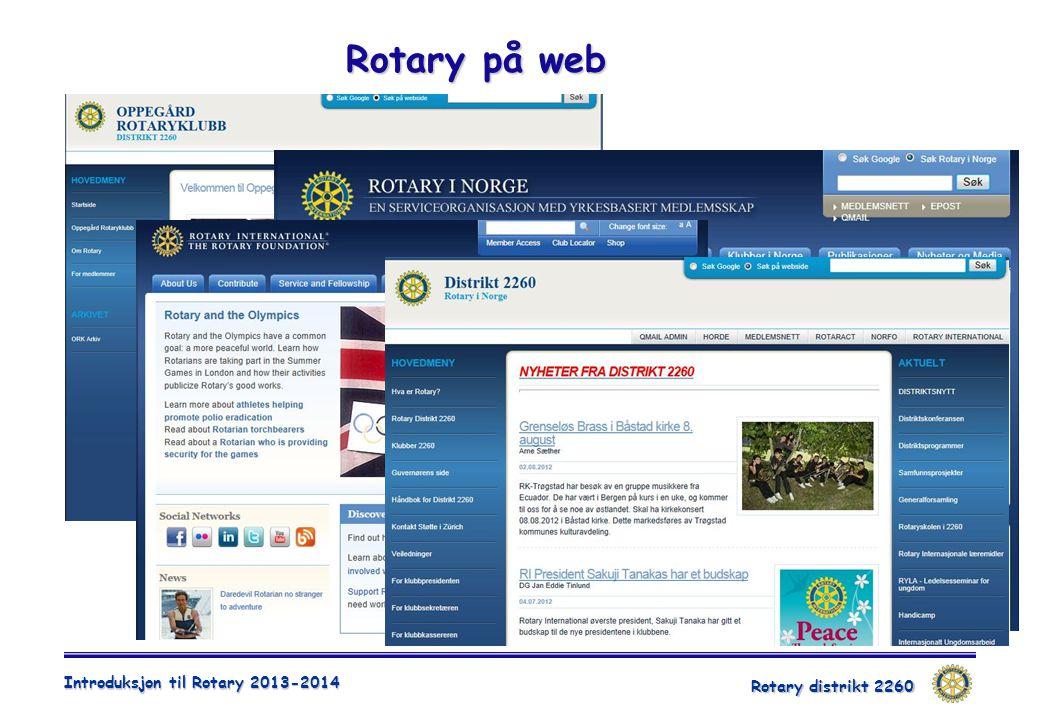 Rotary distrikt 2260 Introduksjon til Rotary 2013-2014 Rotary på web