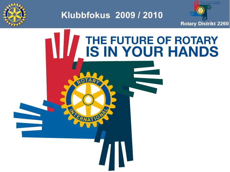 Rotary Distrikt 2260 Klubbfokus 2009 / 2010