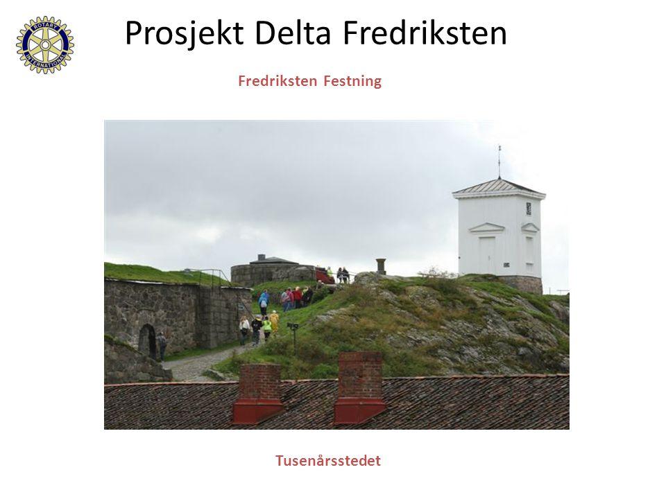 Tusenårsstedet Prosjekt Delta Fredriksten Fredriksten Festning