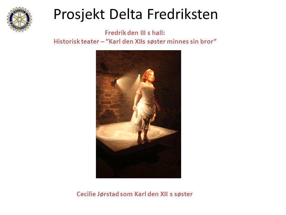 "Fredrik den III s hall: Historisk teater – ""Karl den XIIs søster minnes sin bror"" Prosjekt Delta Fredriksten Cecilie Jørstad som Karl den XII s søster"