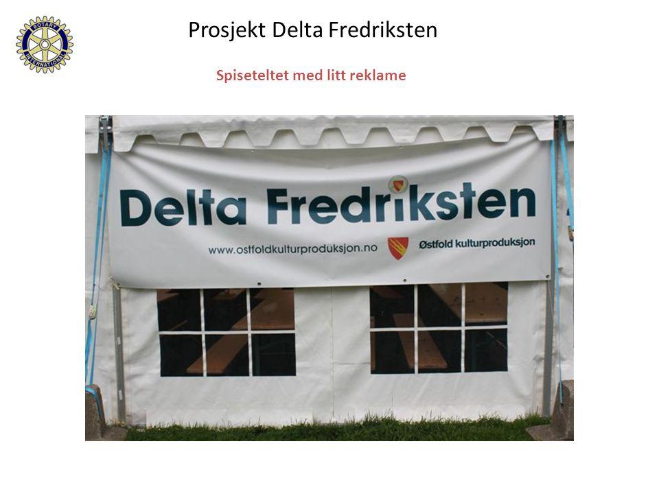 Spiseteltet med litt reklame Prosjekt Delta Fredriksten