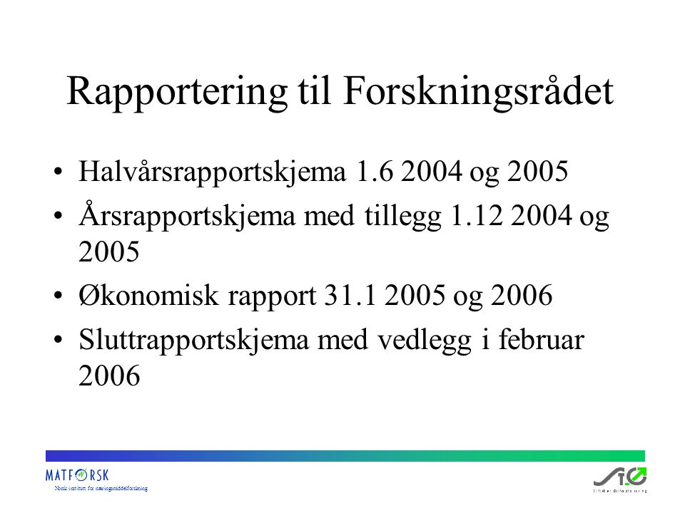 Norskinstituttfornæringsmiddelforskning Arbeidstitler på publikasjoner Optimal barrier properties of packging for chilled food – how to determine the most important factors in a value chain perspective Optimal barrier properties of packaging for chilled food – material properties, process improvements and need for competence in a value chain perspective.