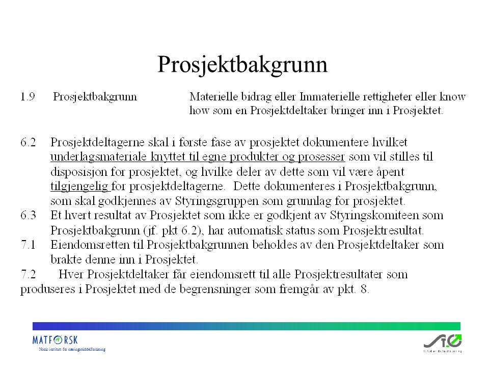 Norskinstituttfornæringsmiddelforskning Prosjektbakgrunn