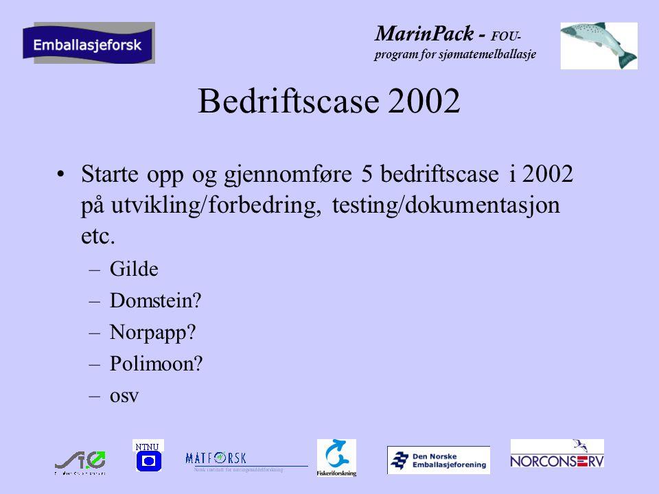 MarinPack - FOU- program for sjømatemelballasje Formidling 2002 Egeninitiert formidling: Bedriftsmøte Marinepack 17.1 Egen konferanse høsten 2002 (åpen).