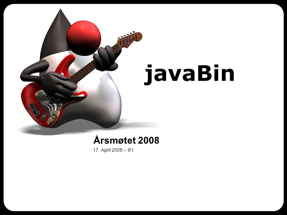 javaBin 17. April 2008 – IFI Årsmøtet 2008