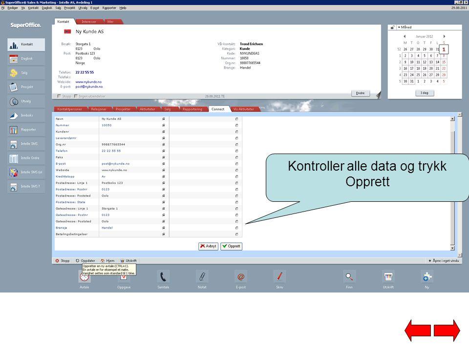Kontroller alle data og trykk Opprett