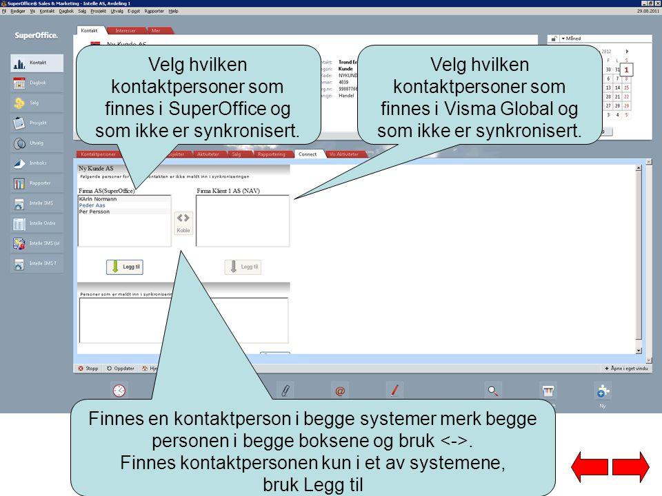 Velg hvilken kontaktpersoner som finnes i SuperOffice og som ikke er synkronisert.