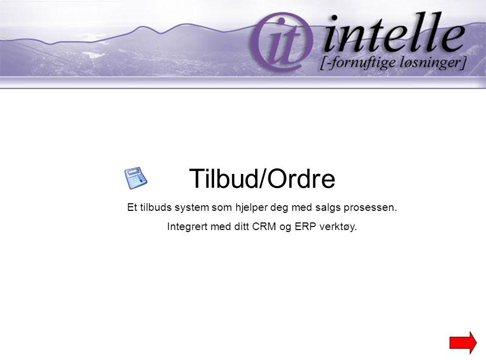 Tilbud/Ordre Et tilbuds system som hjelper deg med salgs prosessen.