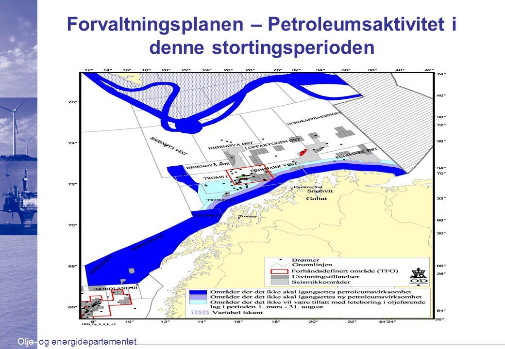 Olje- og energidepartementet Forvaltningsplanen – Petroleumsaktivitet i denne stortingsperioden