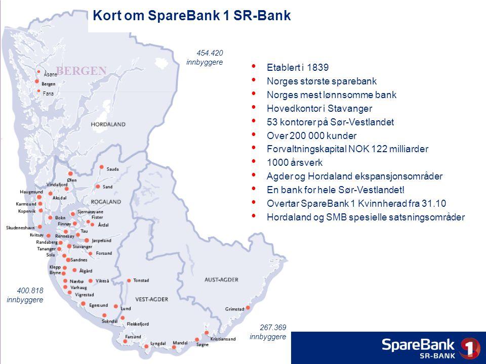 Etablert i 1839 Norges største sparebank Norges mest lønnsomme bank Hovedkontor i Stavanger 53 kontorer på Sør-Vestlandet Over 200 000 kunder Forvaltningskapital NOK 122 milliarder 1000 årsverk Agder og Hordaland ekspansjonsområder En bank for hele Sør-Vestlandet.