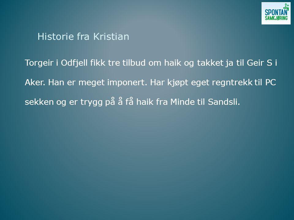 Torgeir i Odfjell fikk tre tilbud om haik og takket ja til Geir S i Aker.