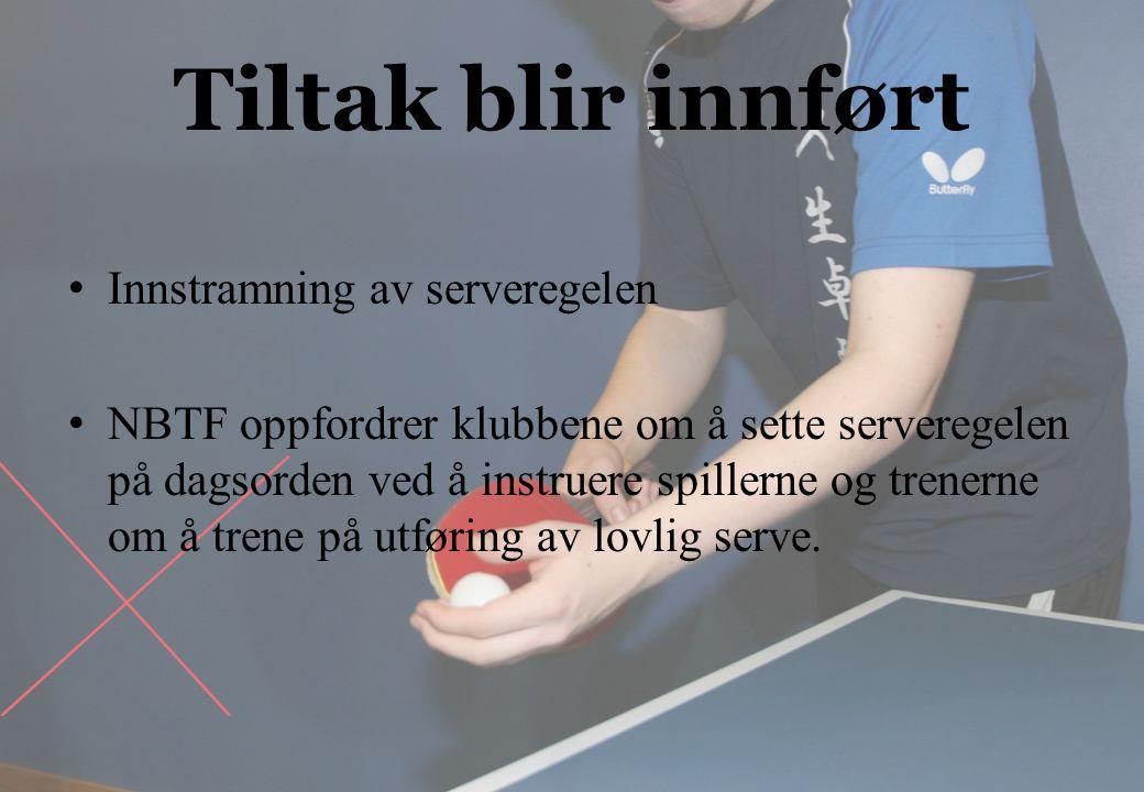Tiltak blir innført Innstramning av serveregelen NBTF oppfordrer klubbene om å sette serveregelen på dagsorden ved å instruere spillerne og trenerne om å trene på utføring av lovlig serve.