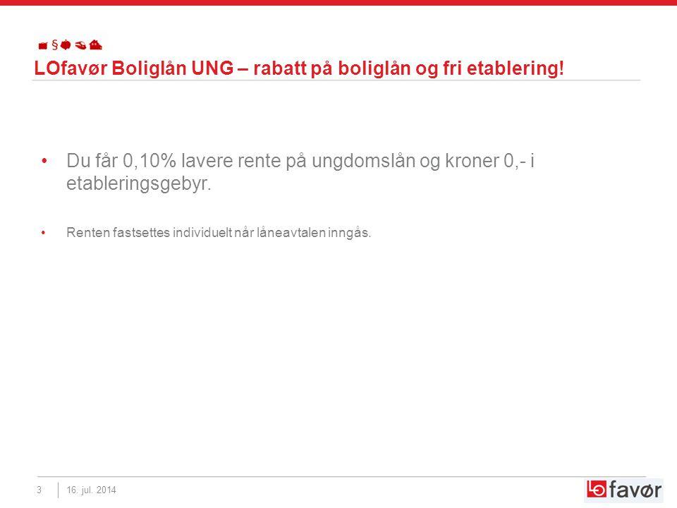 LOfavør Boliglån UNG – rabatt på boliglån og fri etablering.