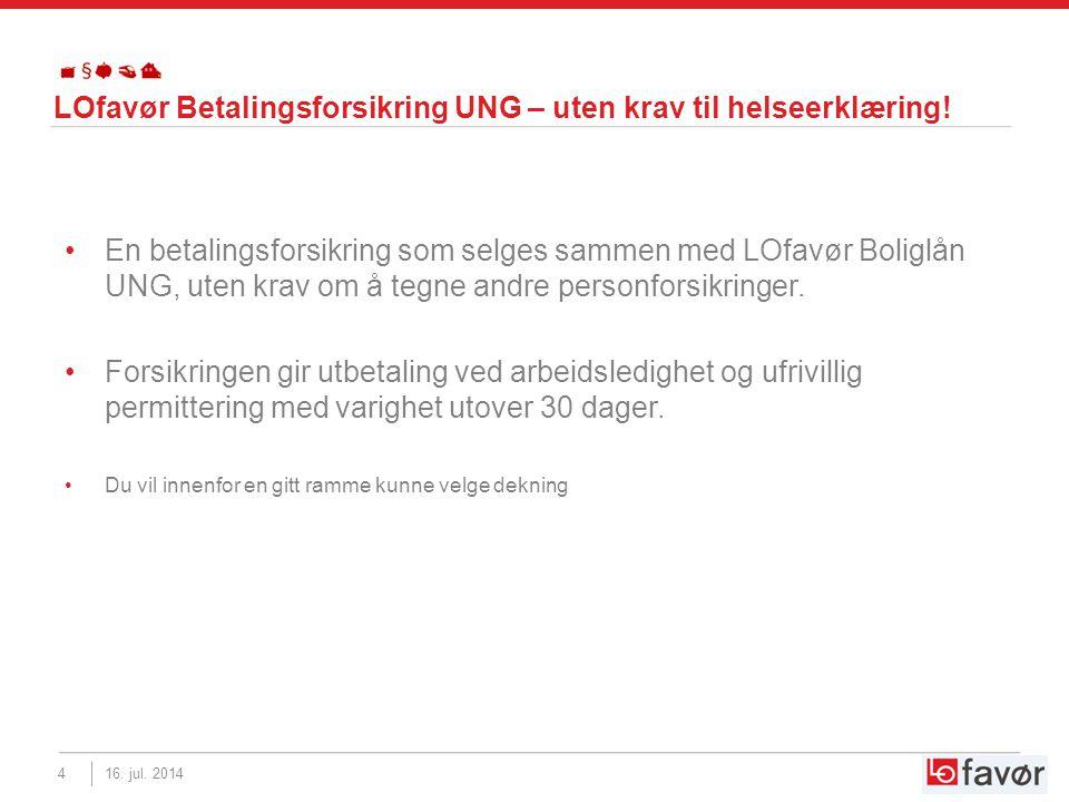 LOfavør Betalingsforsikring UNG – uten krav til helseerklæring.